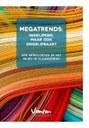 Megatrends: ingrijpend, maar ook ongrijpbaar?