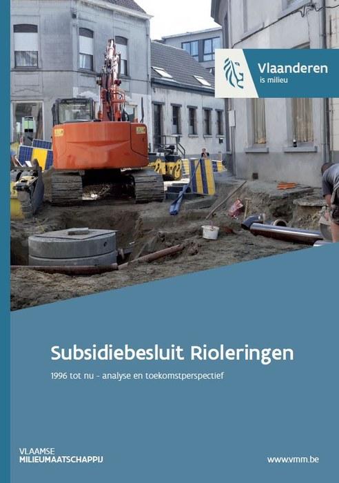 Subsidiebesluit rioleringen, 1996 tot nu: analyse en toekomstperspectief