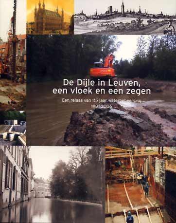 Dijle in Leuven, een vloek en een zegen
